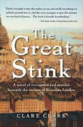 The Great Stink - Clark, Clare