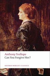 Can You Forgive Her? - Trollope, Anthony / Swarbrick, Andrew / Lamb, Lynton