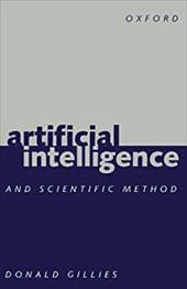 Artificial Intelligence and Scientific Method - Gillies, Donald