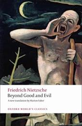 Beyond Good and Evil: Prelude to a Philosophy of the Future - Nietzsche, Friedrich Wilhelm / Faber, Marion / Holub, Robert C.