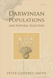 Darwinian Populations and Natural Selection - Godfrey-Smith, Peter