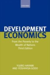 Development Economics: From the Poverty to the Wealth of Nations - Hayami, Yujiro / Godo, Yoshihisa