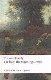 Far from the Madding Crowd - Hardy, Thomas / Falck-Yi, Suzanne B. / Shires, Linda M.
