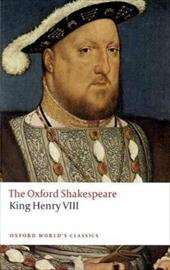 King Henry VIII: Or All Is True - Shakespeare, William / Halio, Jay L.