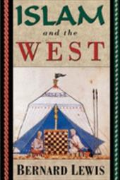 Islam and the West - Lewis, Bernard W.