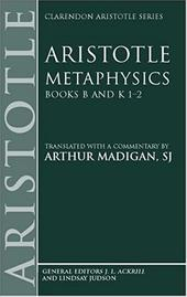Metaphysics: Books B and K 1-2 - Aristotle / Madigan, Arthur