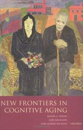 New Frontiers in Cognitive Aging - Dixon, Roger A. / Backman, Lars / Nilsson, Lars-Goran