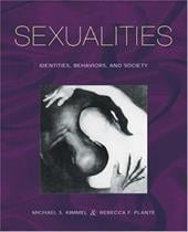 Sexualities: Identities, Behaviors, and Society - Plante, Rebecca / Kimmel, Michael S.