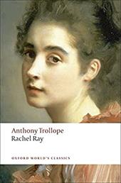 Rachel Ray - Trollope, Anthony / Edwards, P. D.