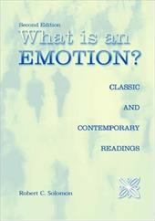 What Is an Emotion?: Classic and Contemporary Readings - Solomon, Robert C.