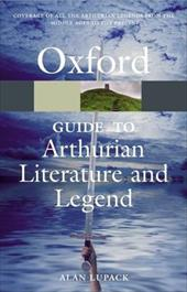 The Oxford Guide to Arthurian Literature and Legend - Lupack, Alan