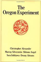 The Oregon Experiment - Alexander, Christopher