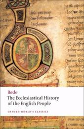 The Ecclesiastical History of the English People/The Greater Ch Ronicle/Bede's Letter to Egbert - Bede / McClure, Judith / Collins, Roger