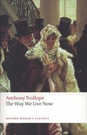 The Way We Live Now - Trollope, Anthony / Sutherland, John