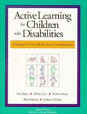 Active Learning for Children with Disabilities - Bailey, Pam / Cryer, D. / Bailey, P.