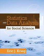 Statistics and Data Analysis for Social Science - Krieg, Eric