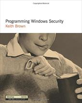 Programming Windows Security - Brown, Keith