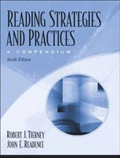 Reading Strategies and Practices: A Compendium, Mylabschool Edition - Tierney, Robert J. / Readence, John E.