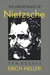 The Importance of Nietzsche - Heller, Erich