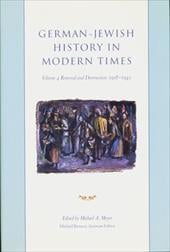 German-Jewish History in Modern Times, Volume 3: Integration and Dispute, 1871-1918 - Lowenstein, Steven / Mendes-Flohr, Paul R. / Richarz, Monika