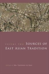 Sources of East Asian Tradition, Volume 2: The Modern Period - De Bary, William Theodore