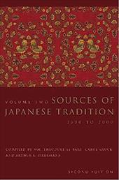 Sources of Japanese Tradition: Volume 2, 1600 to 2000 - Gluck, Carol / Tiedemann, Arthur / De Bary, William Theodore