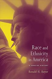Race and Ethnicity in America: A Concise History - Nicosia, Francis R. / Niewyk, Donald L. / Bayor, Ronald H.