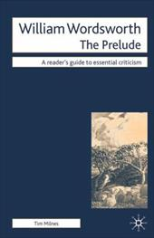 William Wordsworth - The Prelude - Milnes, Timothy / Milnes, Tim
