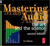 Mastering Audio: The Art and the Science - Katz, Bob