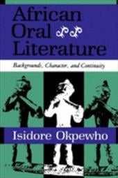 African Oral Literature - Okpewho, Isidore