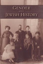 Gender and Jewish History - Kaplan, Marion A. / Moore, Deborah Dash