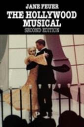 The Hollywood Musical, Second Edition - Feuer, Jane
