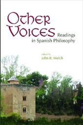Other Voices: Readings in Spanish Philosophy - Welch, John R.