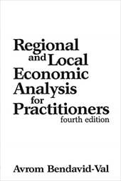 Regional and Local Economic Analysis for Practitioners: Fourth Edition - Bendavid-Val, Avrom