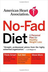 American Heart Association No-Fad Diet: A Personal Plan for Healthy Weight Loss - American Heart Association