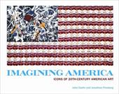 Imagining America: Icons of 20th-Century American Art - Carlin, John / Fineberg, Jonathan