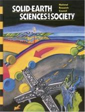 Solid-Earth Sciences and Society - National Research Council / Committee on the Status and Research Objectives in the Solid