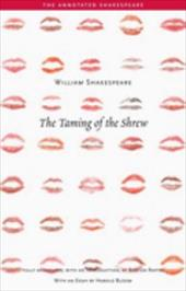 The Taming of the Shrew - Shakespeare, William / Bloom, Harold / Raffel, Burton
