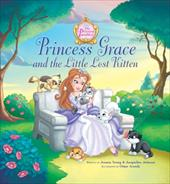 Princess Grace and the Little Lost Kitten - Young, Jeanna Stolle / Johnson, Jacqueline / Aranda, Omar