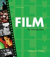 Film: An Introduction - Phillips, William H.