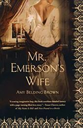 Mr. Emerson's Wife - Brown, Amy Belding