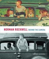 Norman Rockwell: Behind the Camera - Schick, Ron / Rockwell, John / Plunkett, Stephanie Haboush