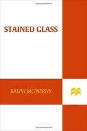 Stained Glass - McInerny, Ralph M.