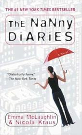 The Nanny Diaries - McLaughlin, Emma / Kraus, Nicola