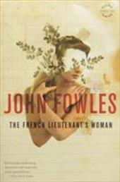 The French Lieutenant's Woman - Fowles, John