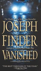 Vanished: A Nick Heller Novel - Finder, Joseph