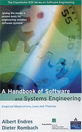 A Handbook of Software and Systems Engineering: Empirical Observations, Laws and Theories - Endres, Albert / Gido, Jack M. / Romback, Dieter