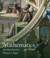 A History of Mathematics: An Introduction - Katz, Victor J.