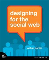 Designing for the Social Web - Porter, Joshua