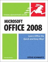 Microsoft Office 2008 for Macintosh: Visual QuickStart Guide - Schwartz, Steve